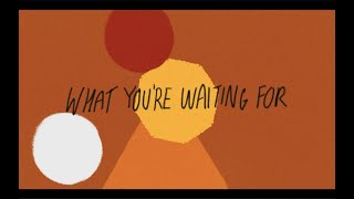 Passenger What You\'re Waiting For