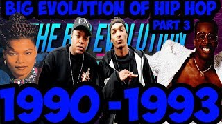 The Big Evolution Of Hip Hop Part 3 : The Change 1990-1993 (Timeline Fan Point Of View)