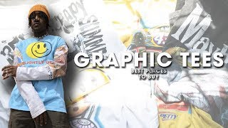 GRAPHIC TEES | Best Places to Buy T-Shirts (Men's Fashion & Streetwear)