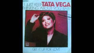 Tata Vega - I Just Keep Thinking About You Baby (Original 12 Inch Mix)