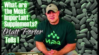 WHAT ARE THE MOST IMPORTANT SUPPLEMENTS TO ESTABLISH A SOLID BASE?  MATT PORTER TELLS!