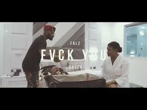 Falz – Fvck You (Kizz Daniel Cover)