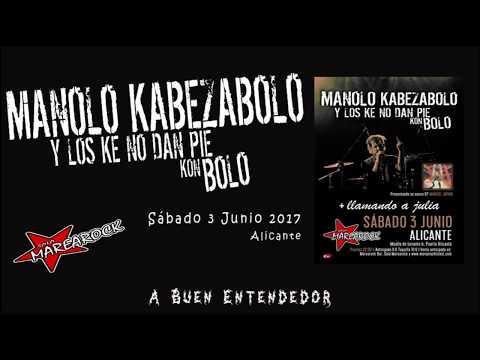 Manolo Kabezabolo - A Buen Entendedor (live Sala Marearock, 03-06-2017)