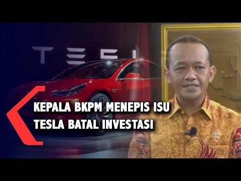 Kepala BKPM Menepis Isu Tesla Batal Berinvestasi di Indonesia