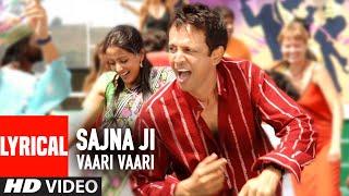 Sajna Ji Vaari Vaari Lyrical Video Song   - YouTube