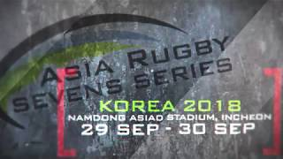 Asia Rugby Seven Series [Korea 2018] 🏉