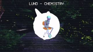 ℒund - Chemistry
