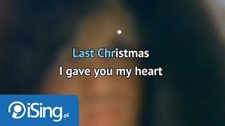 Wham! - Last Christmas (karaoke iSing)