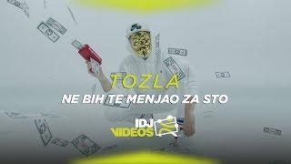 TOZLA - NE BIH TE MENJAO ZA STO (OFFICIAL VIDEO)