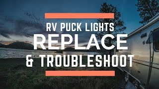 RV Travel Life | LED Light Fixtures - How to Replace and Troubleshoot