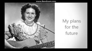 Making Believe Kitty Wells With Lyrics