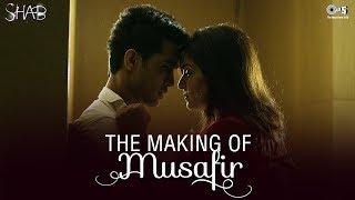 Musafir Making | Shab | Raveena Tandon | Ashish Bisht | Arpita Chatterjee | Mithoon | KK