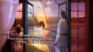 Anne Murray + I'll Always Love You + Lyrics/HD