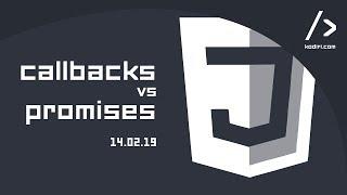 JS Workshop - Callbacks Vs Promises - 15.02.19