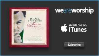 Israel & New Breed - Tidings (God Rest Ye Merry Gentlemen)