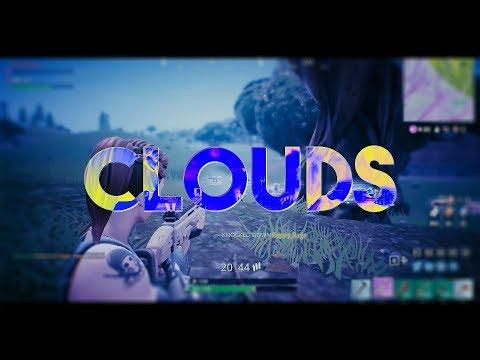 CLOUDS - Fortnite Battle Royale Montage