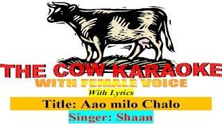 aao milo chalo jab we met Shaan karaoke For   - YouTube