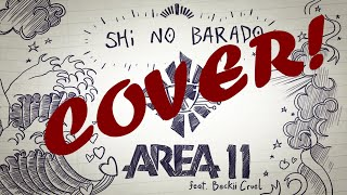 Area 11 - Shi No Barado (Cover)