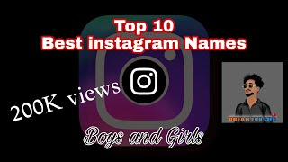 ⚡TOP  20 BEST INSTAGRAM NAME FOR BOYS⚡