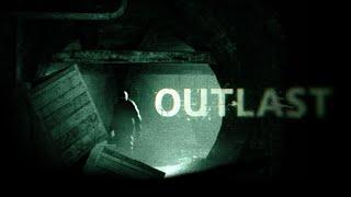 Outlast 2019 Прохождение 1