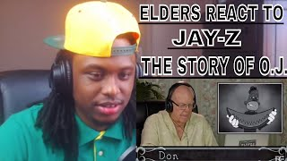 ELDERS REACT TO JAY Z   THE STORY OF O.J.   REACTION