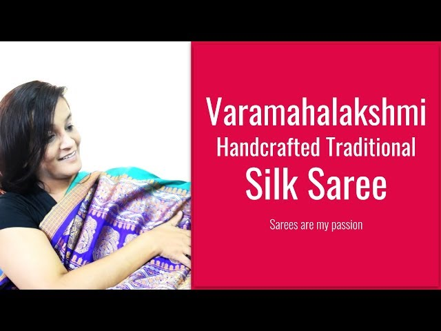 43 Varamahalakshmi Saree || Handcrafted Traditional Silk Saree || Sarees are my passion