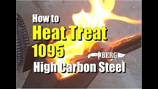 How to Easily Heat Treat 1095 High Carbon Steel for Knife Making