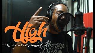 Chocolate Factory – High (Lighthouse Family Reggae Cover)