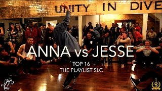 Anna vs. Jesse | Top 16 | The Playlist SLC Vol. 1 | #SXSTV