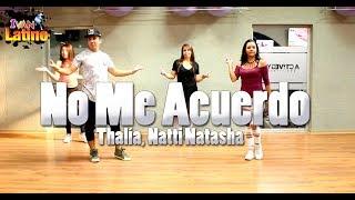 Thalía, Natti Natasha - No Me Acuerdo (Coreografia Zumba )