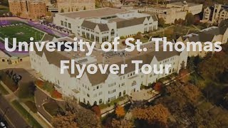University of St. Thomas Flyover Tour