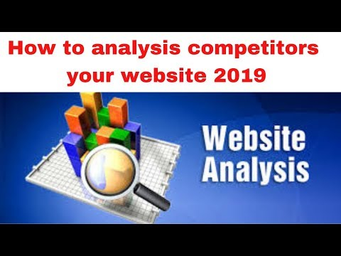 How to analysis competitors your website 2019
