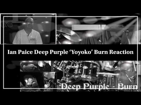 Ian Paice Deep Purple 'Yoyoka' Burn Reaction