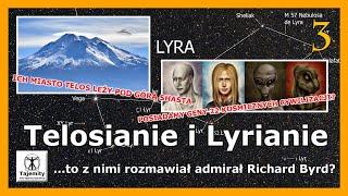 Telosianie i Lyrianie – cz.3 – …to z nimi rozmawiał admirał Richard Byrd?