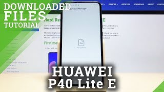 Where is Download Folder on Huawei P40 Lite E - Locate Downloaded Files