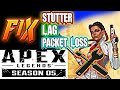 (PC) Apex Legends Season 5 Fix Stutter Lag LOW FPS Packet Loss || BOOST PERFORMANCE