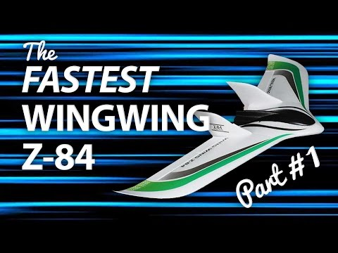 part-1--the-fastest-wingwing-z84-on-earth--build-overview
