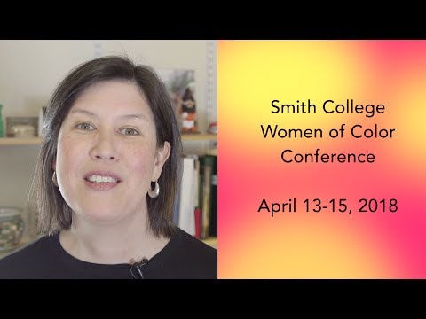 2018 Smith College Women of Color Conference