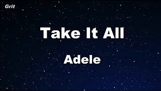 Take It All - Adele Karaoke 【No Guide Melody】 Instrumental