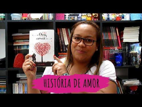 Resenha: 100 dias para Amar   Entre Livros e Prosa