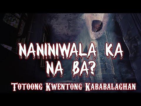 Download Naniniwala Ka Na Ba Tagalog Scary Story MP3 and