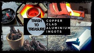 Gambar cover Trash To Treasure - Copper Clad Aluminium Ingots Made From Scrap