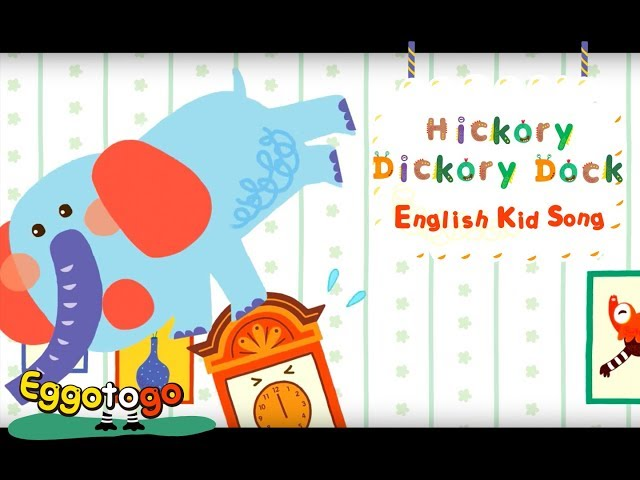 【Kid Songs | English Vocabulary】Hickory Dickory Dock |  Nursery Rhymes for Children