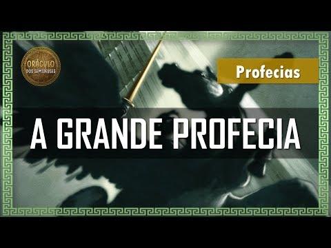 A Grande Profecia | DESVENDANDO AS PROFECIAS #5