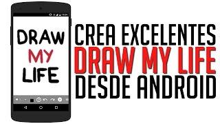 """Crea """"DRAW MY LIFE"""" Desde tu ANDROID con esta Nueva Increible Aplicación"""