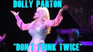 "Dolly Parton - ""Don't Think Twice""