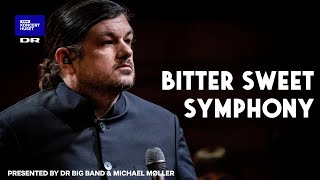 DR Big Band plays Indie: Bitter Sweet Symphony