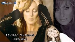 Julie Pietri - eve lève-toi ( remix club )