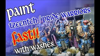 How to paint Tzeentch Chaos Warriors / Pride Warriors of the Dark Gods FAST with washes!