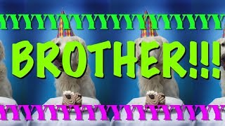 HAPPY BIRTHDAY BROTHER! - EPIC Happy Birthday Song